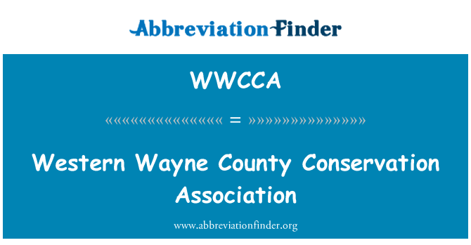 WWCCA: Western Wayne County Conservation Association