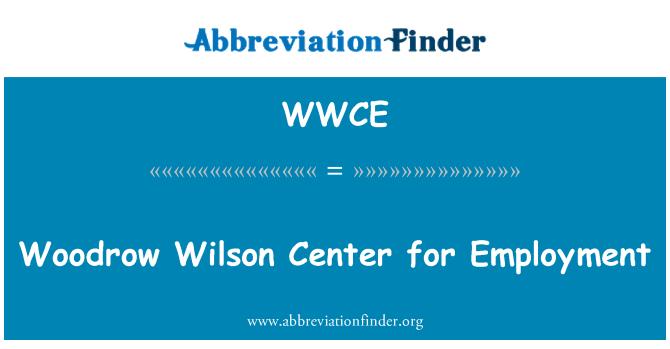 WWCE: Woodrow Wilson Center tööhõive