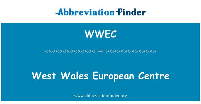 WWEC: Batı Galler Avrupa Merkezi