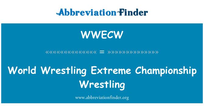 WWECW: World Wrestling Extreme Championship Wrestling