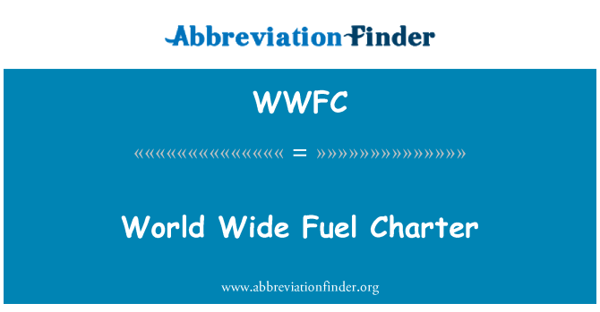 WWFC: World Wide Fuel Charter