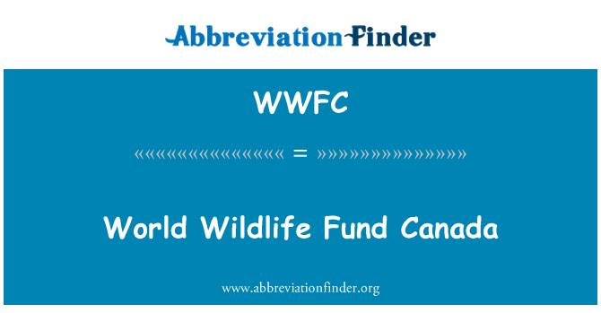 WWFC: World Wildlife Fund Canada