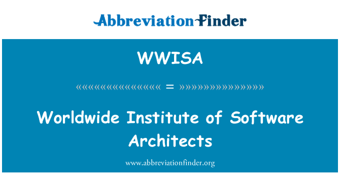 WWISA: Worldwide Institute of Software Architects