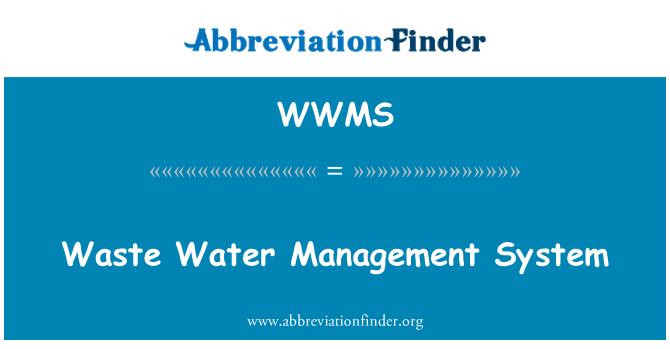 WWMS: Atık su yönetimi sistemi