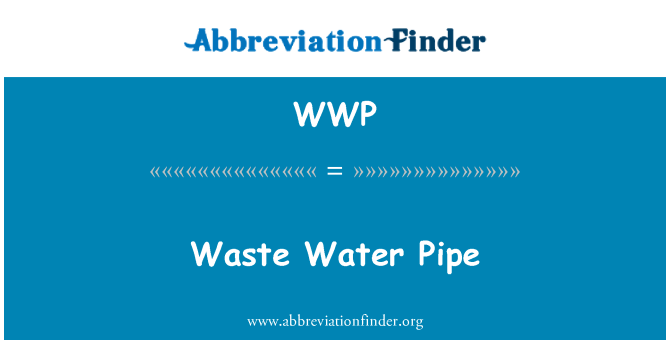 WWP: Waste Water Pipe