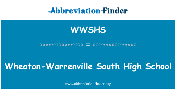 WWSHS: Wheaton-Warrenville South High School