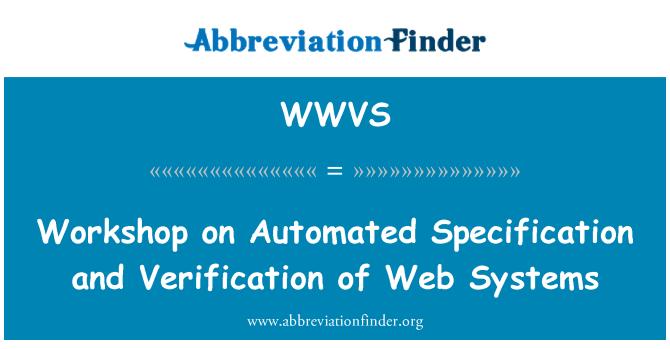 WWVS: Otomatik özellikleri ve doğrulama Web Sistemleri Atölyesi