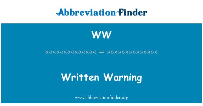 WW: Written Warning