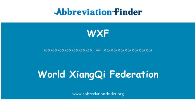WXF: World XiangQi Federation