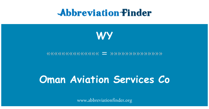 WY: Oman Aviation Services Co