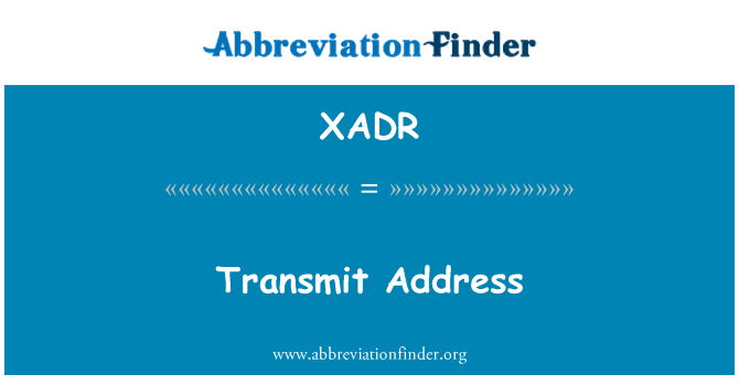 XADR: Transmit Address