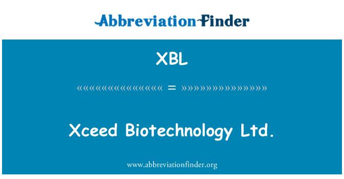 XBL: Xceed Biotechnology Ltd.