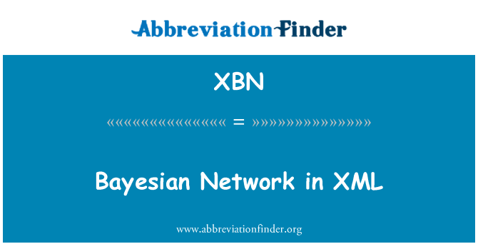XBN: Bayesian Network in XML