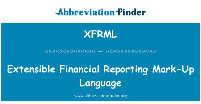 XFRML: 可扩展的财务报告标记语言