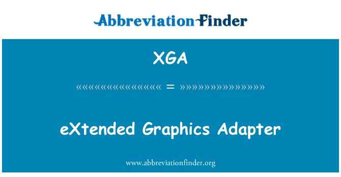XGA: eXtended Graphics Adapter