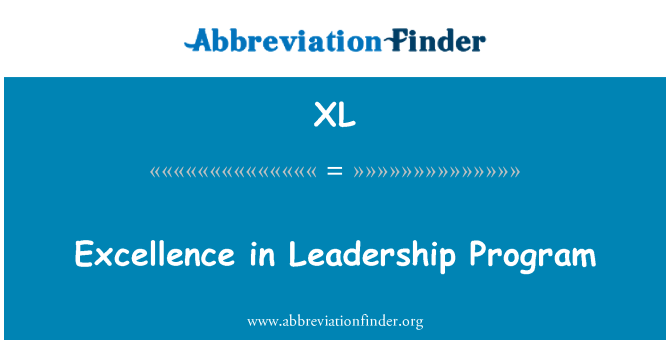 XL: Excellence in Leadership Program