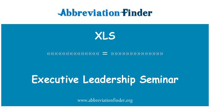 XLS: Executive Leadership Seminar
