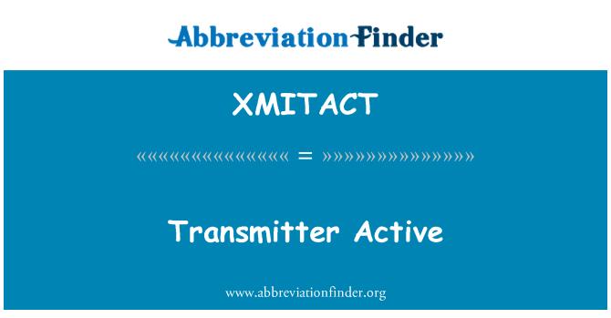 XMITACT: Transmitter Active