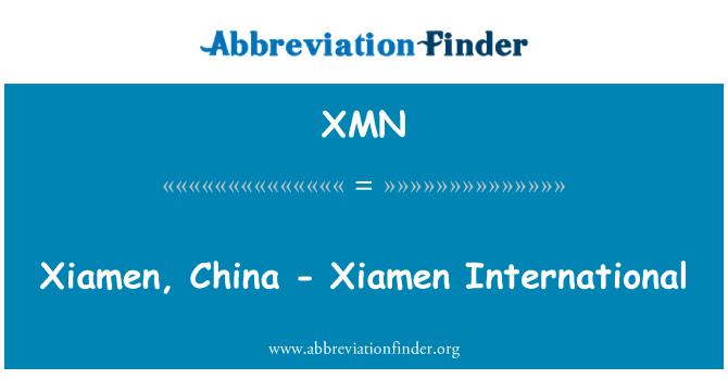 XMN: Xiamen, China - Xiamen International
