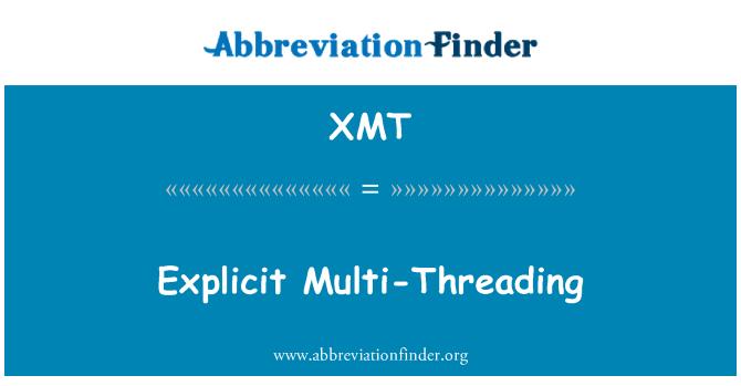 XMT: Selgesõnaline multi-ja väliskeermestamiseks