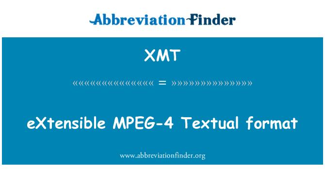 XMT: eXtensible รูปแบบ MPEG-4