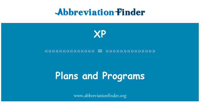 XP: Plans and Programs