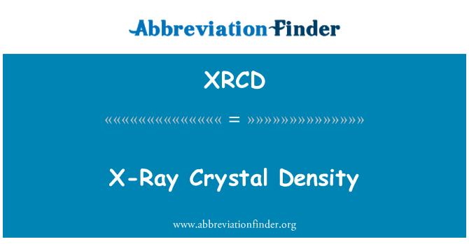 XRCD: X-Ray Crystal Density