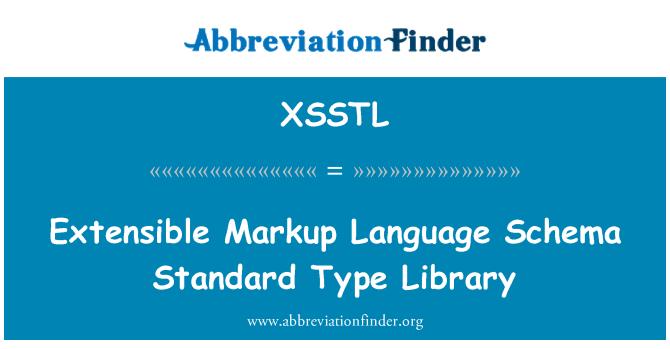 XSSTL: Extensible Markup Language Schema Standard Type Library
