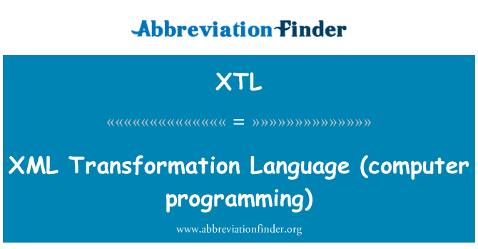 XTL: XML   Transformation Language (computer programming)