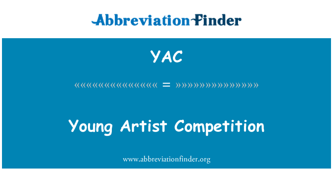 YAC: 年轻的艺术家竞争