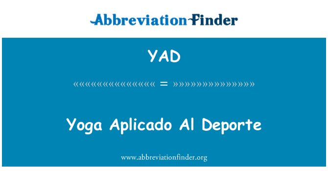 YAD: Yoga Aplicado Al Deporte