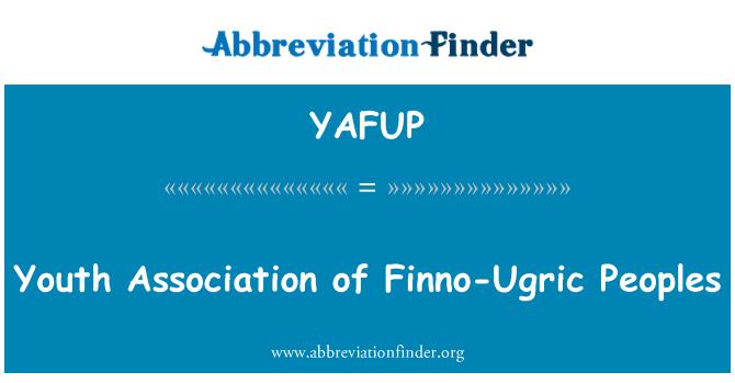 YAFUP: Finno-Ugric पीपुल्स के युवा संघ