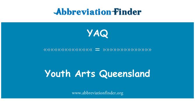 YAQ: Youth Arts Queensland