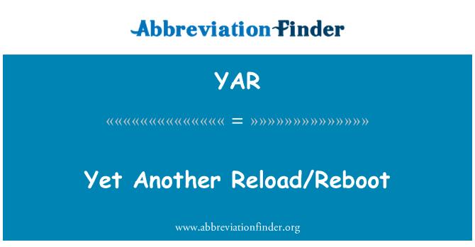 YAR: 然而另一个重新加载或重新启动