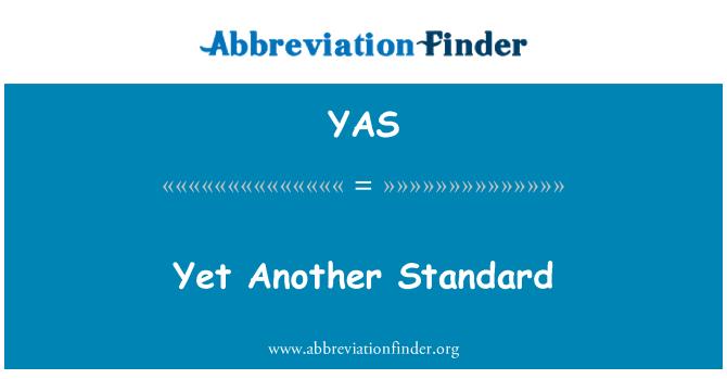 YAS: 然而另一种标准