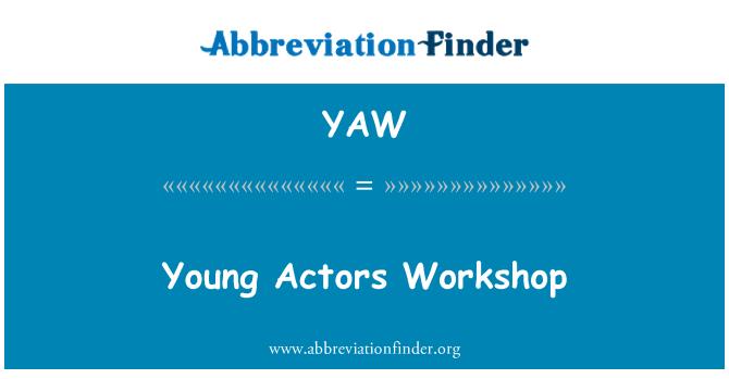 YAW: 年轻演员讲习班