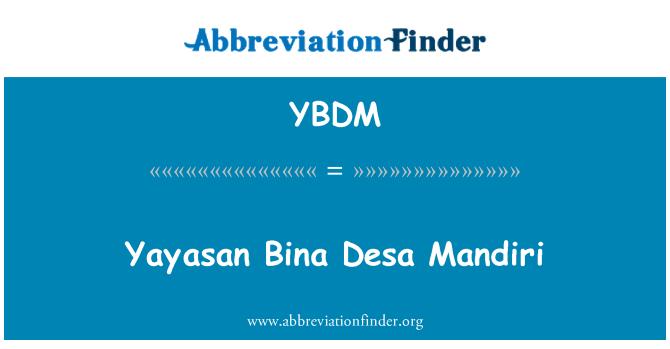 YBDM: Yayasan Bina Desa Mandiri