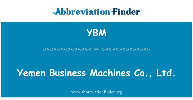 YBM: 也门商务机有限公司。