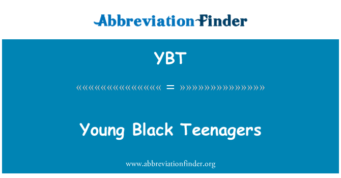 YBT: 年轻黑人青少年