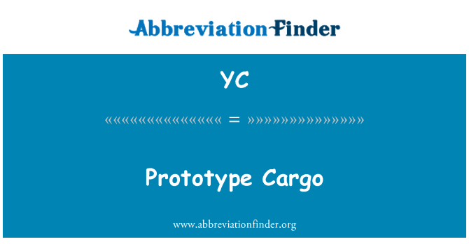 YC: 原型货物