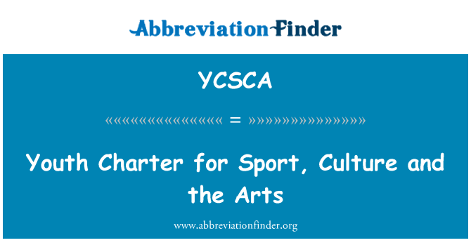 YCSCA: Youth Charter for Sport, Culture and the Arts