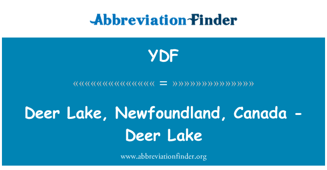 YDF: Deer Lake, Newfoundland, Canada - Deer Lake