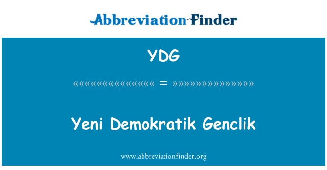 YDG: Yeni 期间 Genclik
