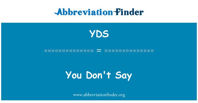 YDS: 你不会说
