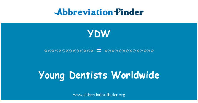 YDW: Young Dentists Worldwide