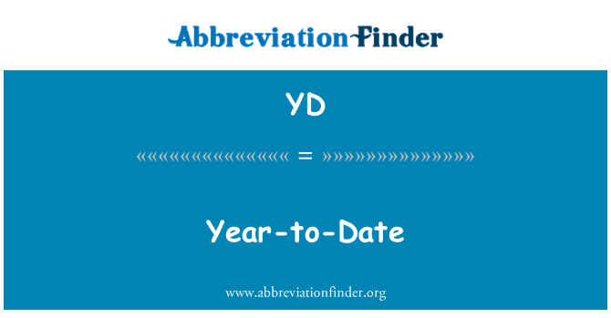 YD: Year-to-Date