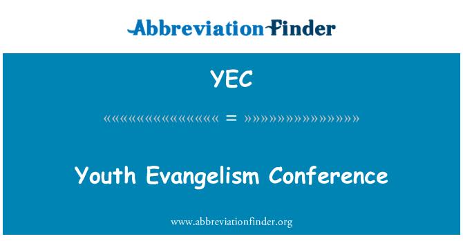 YEC: 青年福音会议