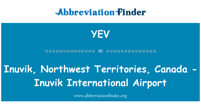YEV: Inuvik, Northwest Territories, Canada - Inuvik International Airport