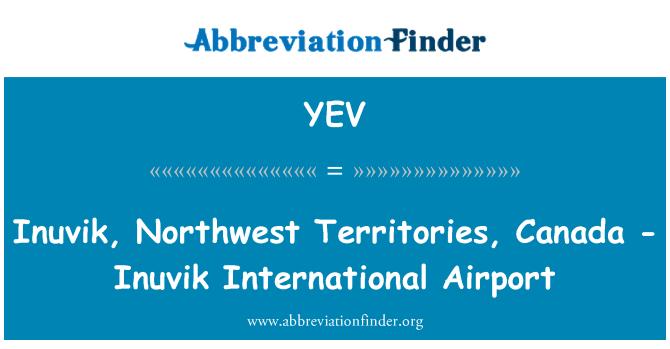 YEV: 伊努维克国际机场,加拿大伊努维克,西北地区,