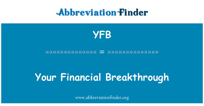 YFB: 您的金融突破